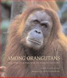 Among Orangutans, Carel van Schaik, 0674015770
