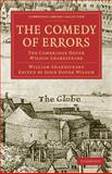 The Comedy of Errors : The Cambridge Dover Wilson Shakespeare, Shakespeare, William, 1108005772