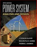 Power System Analysis and Design, Glover, J. Duncan and Sarma, Mulukutla S., 1111425779