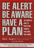 Be Alert, Be Aware, Have a Plan, Neal Rawls and Sue Kovach, 1585745774