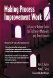 Making Process Improvement Work : A Concise Action Guide for Software Managers and Practitioners, Potter, Neil S. and Sakry, Mary E., 0201775778