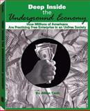 Deep Inside the Underground Economy, Adam Cash, 1581605773