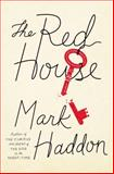 The Red House, Mark Haddon, 0385535775