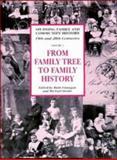 From Family Tree to Family History, , 052146577X
