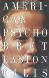 American Psycho, Bret Easton Ellis, 0679735771