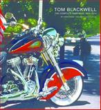Tom Blackwell : Complete Paintings 1970-2014, Linda Chase, Louis Meisel, 0988855771