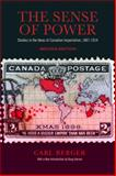 The Sense of Power : Studies in the Ideas of Canadian Imperialism, 1867-1914, Berger, Carl, 144261577X