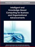 Intelligent and Knowledge-Based Computing for Business and Organizational Advancements, Hideyasu Sasaki, 146661577X