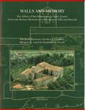 Walls and Memory : The Abbey of San Sebastiano at Alatri (Lazio)- from Late Roman Monastery to Renaissance Villa and Beyond, Fentress, Elizabeth, 2503515770