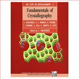 Fundamentals of Crystallography, Giacovazzo, C. and Catti, M., 0198555784