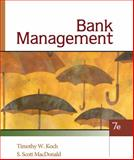 Bank Management, Koch, Timothy W. and MacDonald, S. Scott, 0324655789