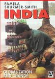 India : Globalization and Change, Shurmer-Smith, Pamela, 0340705787