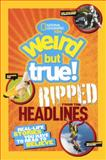 National Geographic Kids Weird but True!, National Geographic, 0606355782