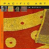 Pacific Art in Detail, Jennifer Newell, 0674055780