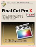 Final Cut Pro X - How It Works [Chinese Edition], Edgar Rothermich, 1492935786