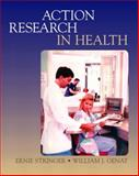 Action Research in Health, Stringer, Ernie and Genat, William J., 0130985783