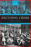 Excusing Crime, Horder, Jeremy, 0199225788