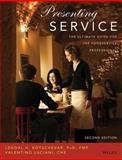 Presenting Service : The Ultimate Guide for the Foodservice Professional, Luciani, Valentino and Kotschevar, Lendal Henry, 0471475785
