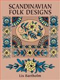 Scandinavian Folk Designs, Lis Bartholm, 0486255786