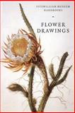 Flower Drawings, David Scrase, 0521585783