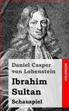 Ibrahim Sultan, Daniel von Lohenstein, 1482645785
