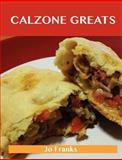 Calzone Greats, Jo Franks, 1486155782