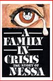 A Family in Crisis the Story of Nessa, Anthony Dasher, 1492855782