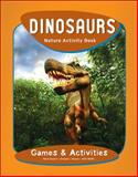 Dinosaurs Nature Activity Book, James Kavanagh, 1583555781