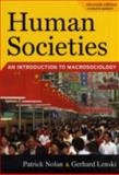 Human Societies : An Introduction to Macrosociology, Eleventh Edition, Lenski, Gerhard and Nolan, Patrick, 1594515786