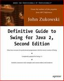 Definitive Guide to Swing for Java 2, Zukowski, John, 189311578X