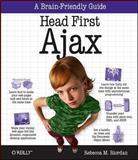 Head First Ajax, Riordan, Rebecca M., 0596515782