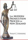 The Modern Prosecution Process in New Zealand, Stenning, Philip C., 0864735782