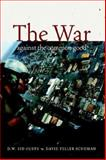 The War Against the Common Good, Olufs, Dick and Schuman, David, 0883165783