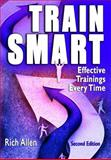 TrainSmart : Effective Trainings Every Time, Allen, Rich, 1412955785
