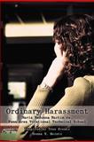 Ordinary Harassment, Donna M. Heintz, 1475945787