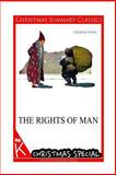 The Rights of Man [Christmas Summary Classics], Thomas Paine, 1494825783