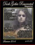Dark Gothic Resurrected Magazine, Summer 2014, Cinsearae S., 1499635788