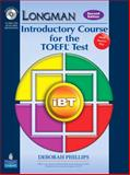 Introductory Course for the Toefl Test, Phillips, Deborah, 0137135785
