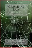 Text, Cases and Materials on Criminal Law, Herring, Jonathan, 0198765789