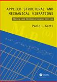 Applied Structural and Mechanical Vibrations, Ferrari, Vittorio and Gatti, Paolo L., 0415565782