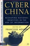 Cyber China : Reshaping National Identities in the Age of Information, , 1403965781
