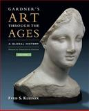 Gardner's Art Through the Ages, Kleiner, Fred S., 1439085781