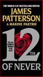 12th of Never, James Patterson and Maxine Paetro, 1455515787