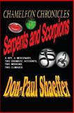 CHAMELEON CHRONICLES - Book 3 - Serpents and Scorpions, Don-Paul Shaeffer, 1482795787