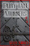 Fairy Tale Murders, Kelly Money, 1491085789