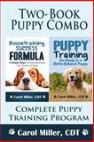Puppy Training Combo, Carol Miller, 1494435780