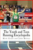 The Youth and Teen Running Encyclopedia, Mick Grant, 1495425789