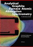 Analytical Graphite Furnace Atomic Absorption Spectrometry : A Laboratory Guide, Schlemmer, G., 3034875789