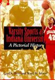Varsity Sports at Indiana University 9780253335784