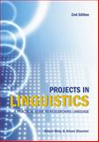 Projects in Linguistics : A Practical Guide to Researching Language, Wray, Alison and Trott, Kate, 0340905786